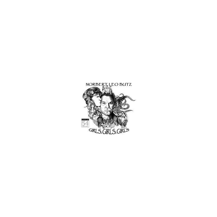 Norbert leo butz - Girls girls girls:Live at 54 below (CD)