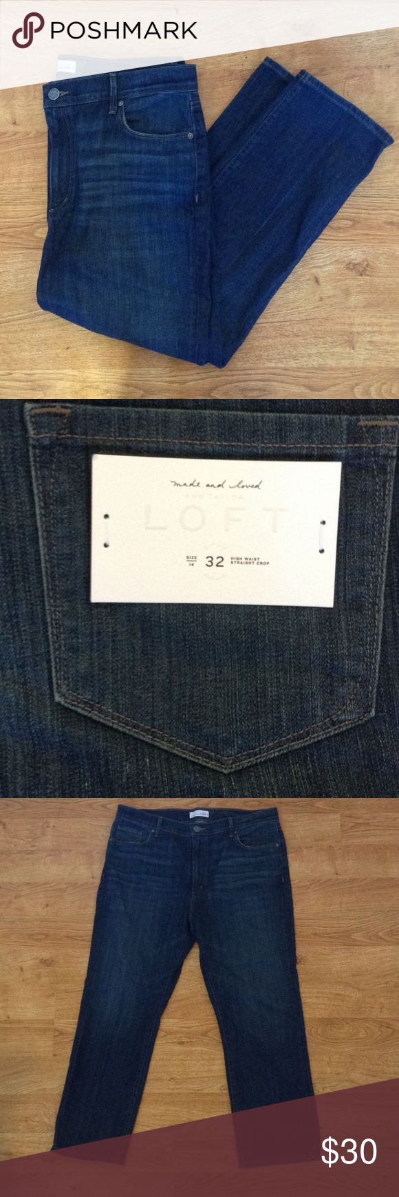 NWT Loft High Waist Straight Crop size 14 NWT high waisted dark wash straight crop jeans. Labeled size 32/14. NO defects. Great staple for any wardrobe. LOFT Jeans Ankle & Cropped