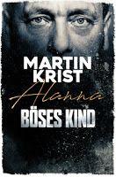 Zeit für neue Genres: Rezension: Böses Kind - Martin Krist