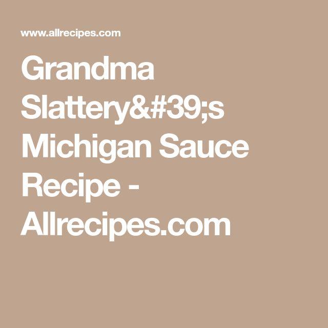 Grandma Slattery's Michigan Sauce Recipe - Allrecipes.com