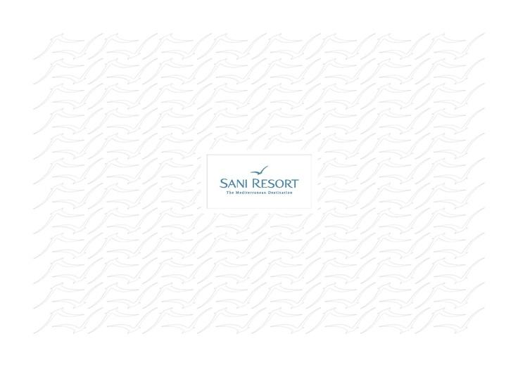 Sani Resort Brochure. Location: Halkidiki, Greece.    To read this brochure please click here http://issuu.com/sani_resort/docs/sr_brochure_2011_low_res_final