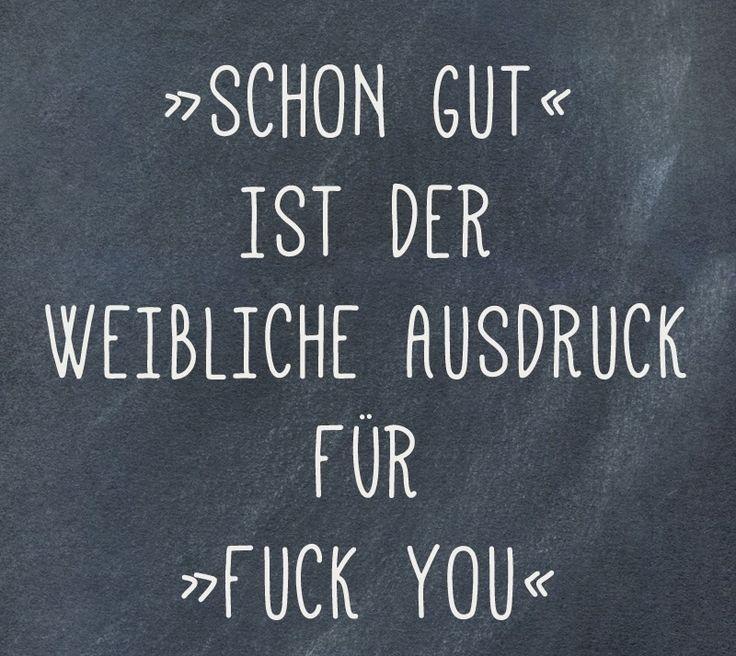 #schon gut = fuck you