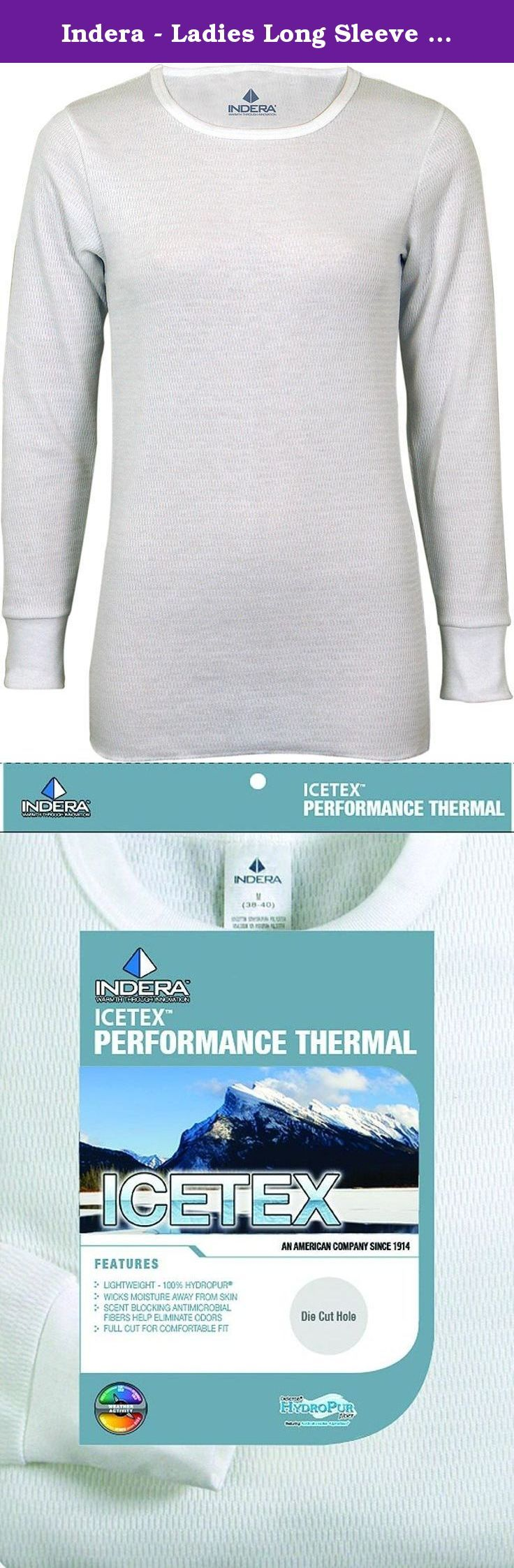 Indera - Ladies Long Sleeve Icetex Dual Face Fleeced Heavy Weight Thermal Top 287LS, White 34171-Medium. Ladies try this LS Icetex Dual Face Fleeced Heavy Weight Thermal (287), It is fleeced ICETEX inside and a combed cotton outside with scent blocking fibers to helps reduce odor, Heavy weight and wicks moisture, For extreme cold weather and high activity, Top size Small = 34/36 Medium = 38/40 Large = 42/44 Extra Large = 46/48 pant size Small = 30/32 Medium = 34/36 Large = 38/40 Extra…