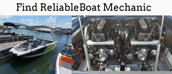 Find a reliable boat mechanic near your with online search
