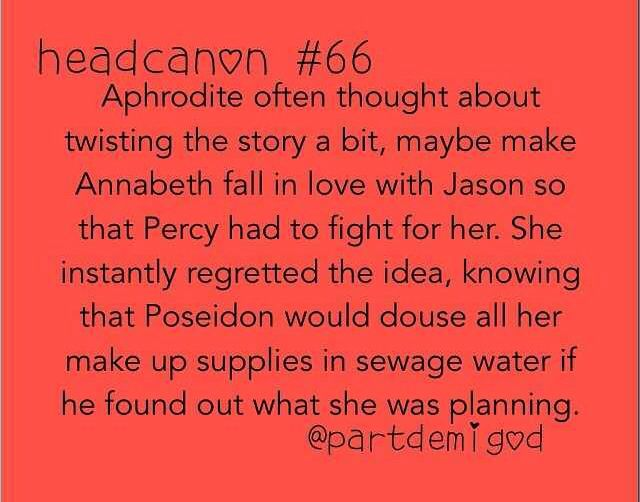 Aphrodite knows not to mess up Percabeth. More than she already has that is.