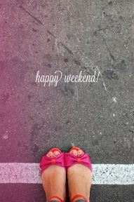 Have a nice & sweet week end !