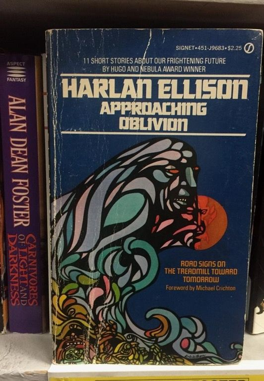 Approaching Oblivion, by Harlan Ellison : badscificovers