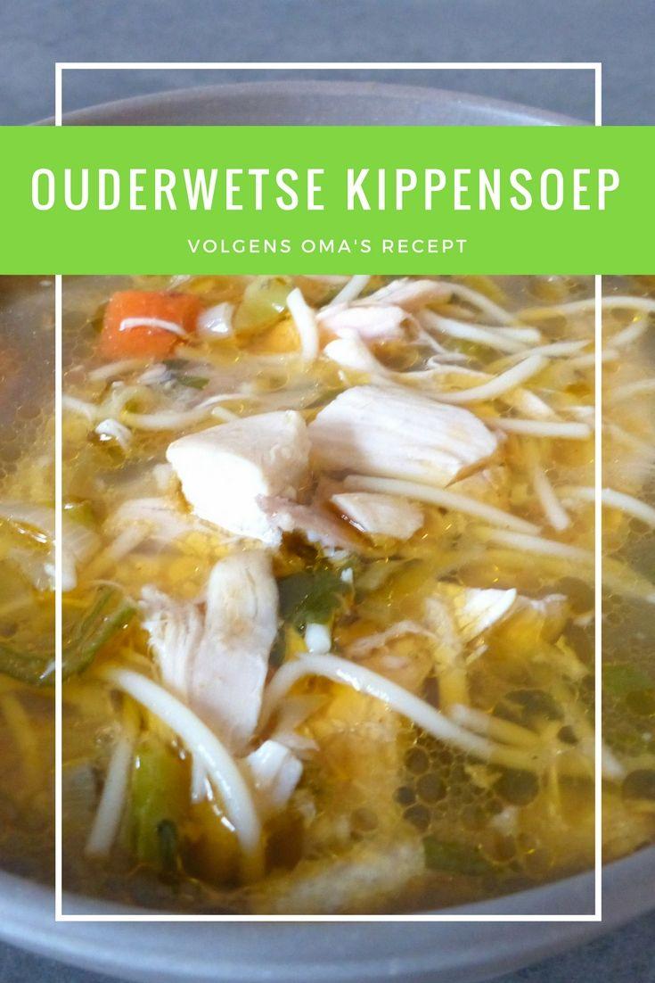 Recipe in Dutch: Ouderwetse kippensoep zelf maken - oma's recept