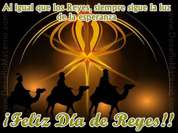 Feliz dia de Reyes   DesafioMaterno