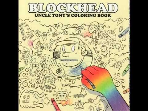Blockhead - Uncle Tony's Coloring Book [Full Album] - YouTube