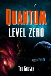 Ted Grosch's Quantum Level Zero (link goes to his blog)