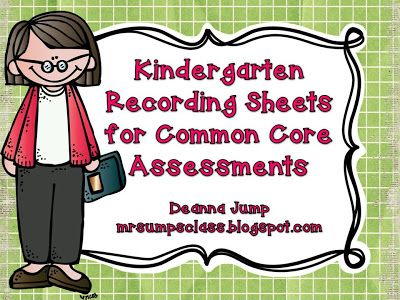 Mrs Jump's class: FREE Kindergarten Common Core Recording Sheets for Assessment