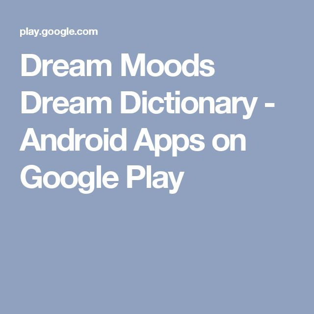 Dream Moods Dream Dictionary - Android Apps on Google Play