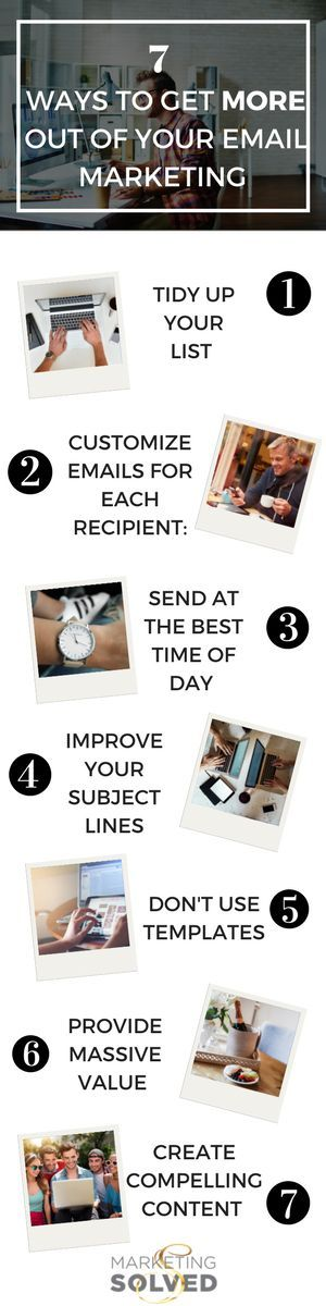 7 Great Ways to Make the Most Out Of Your Email Marketing // Marketing Campaigns // Email Marketing Ideas // Email Marketing Campaigns // Marketing Solved