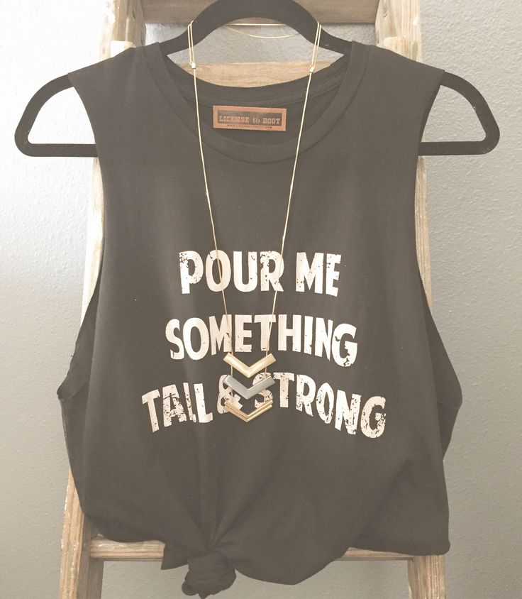 Pour Me Something Tee www.licensetoboot.com