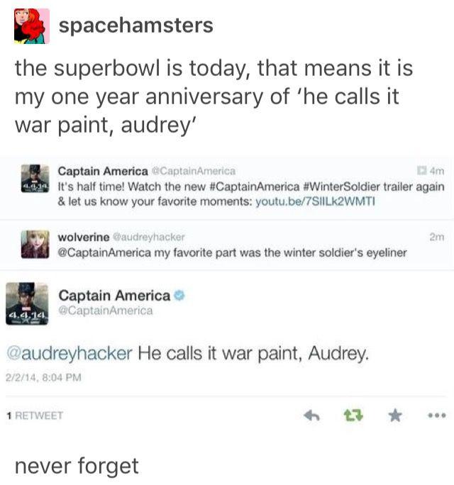 He calls it war paint, Audrey.