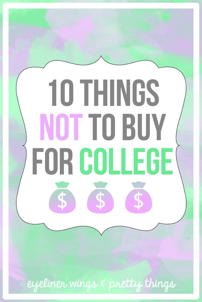 Dorm Shopping Tips: 10 Things NOT To Buy for college // ew & pt
