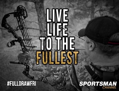 Live life to the fullest.  Full draw!