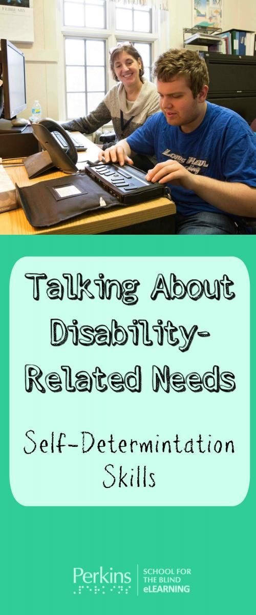 Promoting self-determination skills by teaching students to talk about disability-related needs