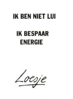 Spreuken-loesje-0053.gif Photo:  This Photo was uploaded by funpagina. Find other Spreuken-loesje-0053.gif pictures and photos or upload your own with Ph...