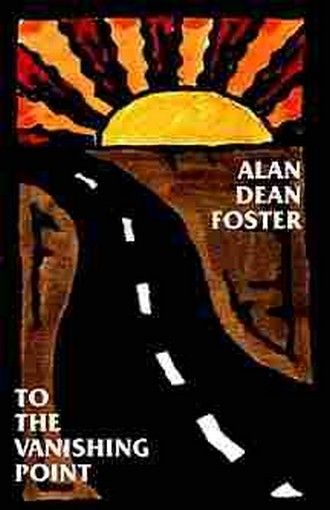 To the Vanishing Point, by Alan Dean Foster (Paperback)
