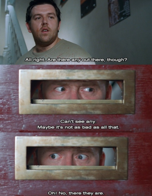Shaun of the Dead: I love this movie so much