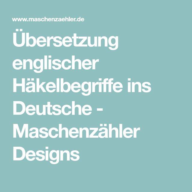 Übersetzung englischer Häkelbegriffe ins Deutsche - Maschenzähler Designs