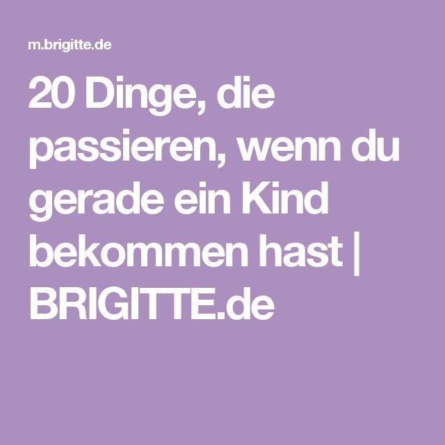 20 Dinge, die passieren, wenn du gerade ein Kind bekommen hast | BRIGITTE.de