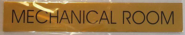 MECHANICAL ROOM SIGN - GOLD ALUMINUM (2X11.75)