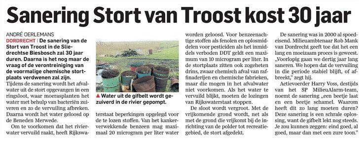 De polder Stedelijk in de volksmond Stort van Troost, is al jaren een heet hangijzer.   Meer op: http://www.wekdordrecht.nl/sanering-stort-troost-kost-30-jaar/#sthash.chazE0EO.dpuf