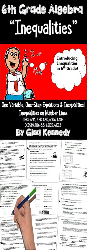 NO-PREP 6th Grade Algebra Inequalities and Inequalities on Number Lines Lesson, Practice Activities and Review. This unit will help students who are struggling with these Pre-Algebra concepts by introducing each of the concepts in a comprehensive and simplified way but still offering the challenge they need to master the concepts. Aligned to STAAR TEKS: 6.9A, 6.9B, 6.9C, 6.10A & 6.10B as well as the CCCS Standards: 6.EE.3, 6.EE.5., 6.EE.8. $