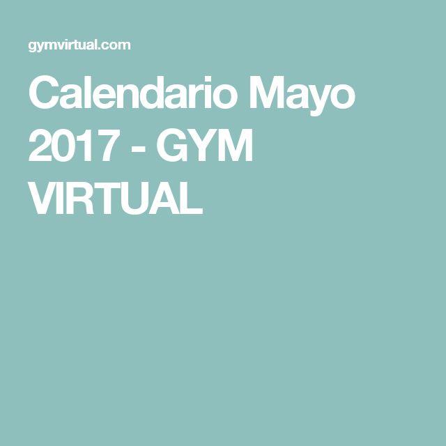 Calendario Mayo 2017 - GYM VIRTUAL