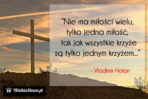 Nie ma miłości wielu... #Holan-Vladimir, #Miłość