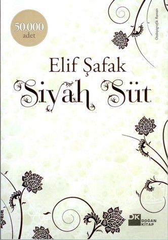 Elif Şafak-Siyah Süt