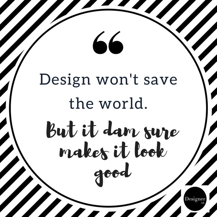 Design wont save the world but id dam sure makes it look good. what are your thoughts? Read more at www.designerish.com.au
