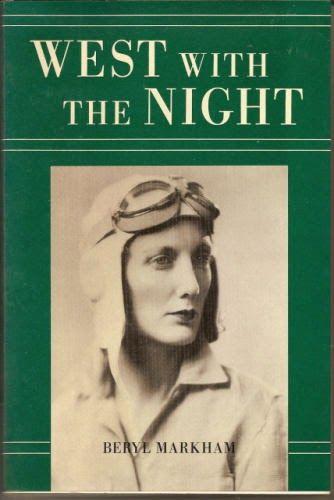 KENYA: West with the Night by Beryl Markham / Souvenir Chronicles