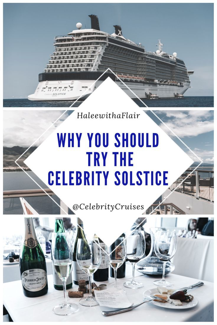 Why You Should Try The Celebrity Solstice Celebrity Cruises Solstice Cruise Travel Theme Cruises