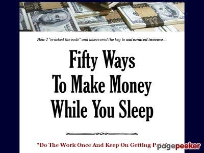 ø 50 Ways To Make Money While You Sleep ø