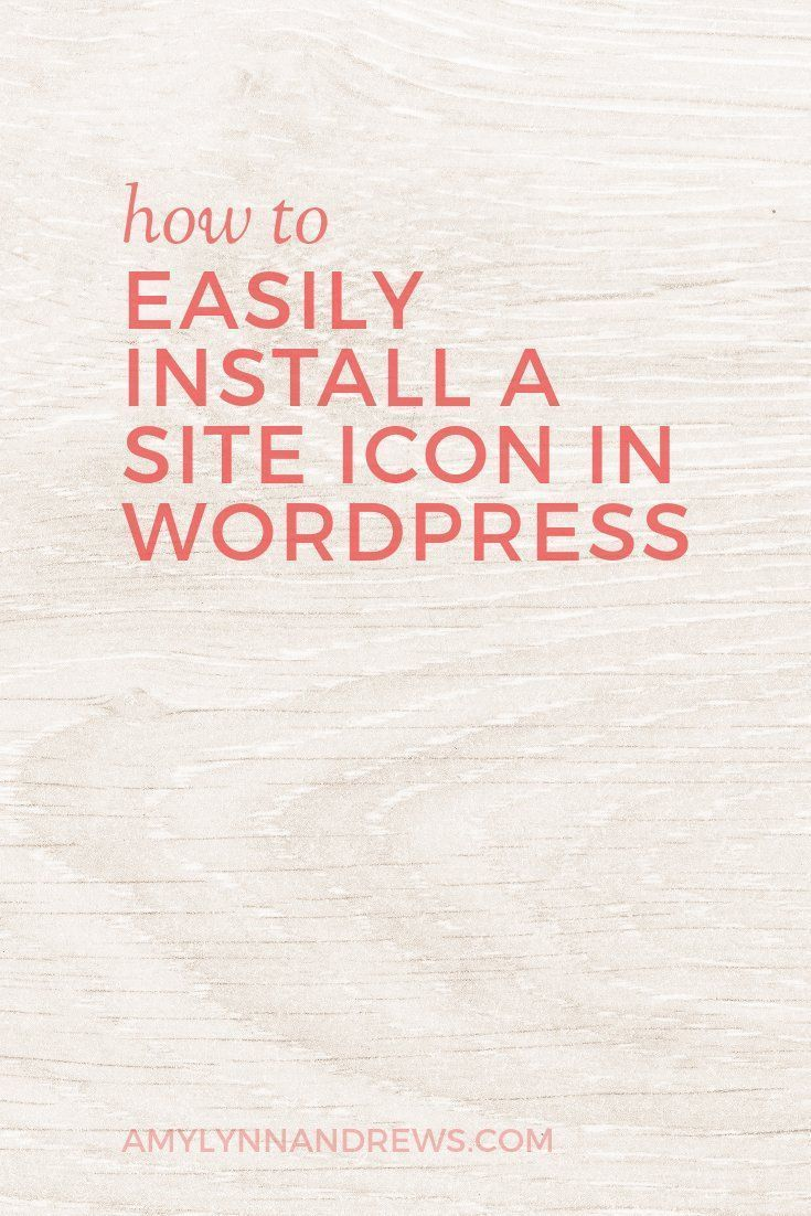 Are you missing this simple branding tip? How to easily install a site icon (or favicon) in WordPress.  | wordpress tips