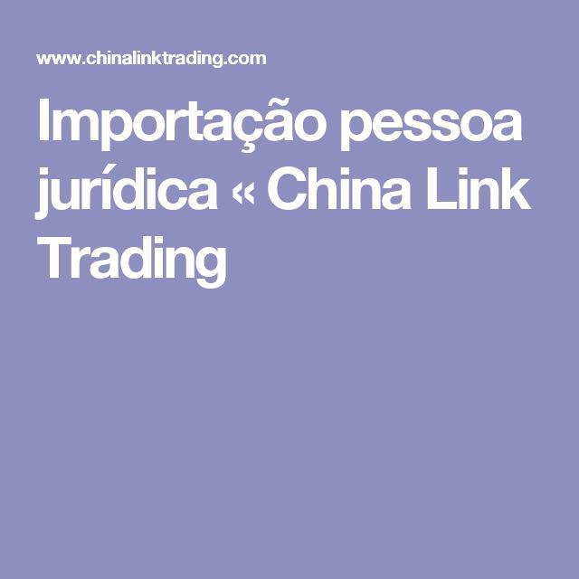 Importação pessoa jurídica « China Link Trading