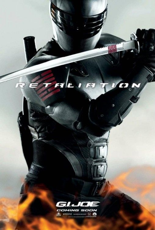 G.I. Joe Retaliation need this movie ASAP  SnakeEyes my fav Joe. Kicks ass.