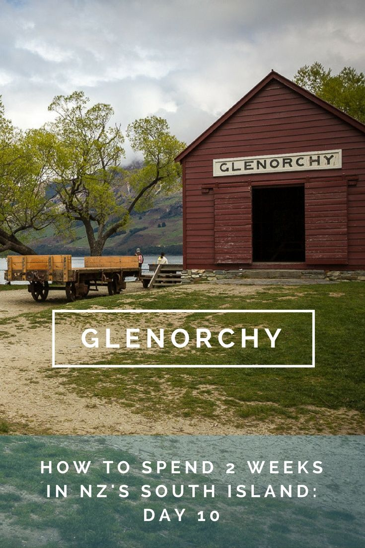 2 Weeks in New Zealand's South Island. Day 10 : Queenstown & Glenorchy