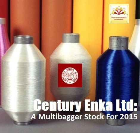 Century Enka Limited (CEL) is an India-based company engaged in the manufacturing of synthetic yarn, has been identified as a multibagger stock for 2015. Know more about this recommended multibagger stock.