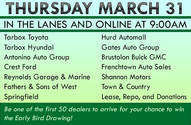 Join us in the lanes and online at 9:00am with Tarbox Toyota, Tarbox Hyundai, Antonino Auto Group, Crest Ford, Reynolds Garage & Marine, Fathers & Sons of West Springfield, Hurd Automall, Gates Auto Group, Brustolon Buick GMC, Frenchtown Auto Sales, Shannon Motors, Town & Country, Lease, Repo, and Donations