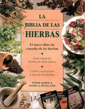 La Biblia de las hierbas El nuevo libro de consulta de las hierbas https://www.pinterest.com/pilicorzo/revistas-de-cocina/