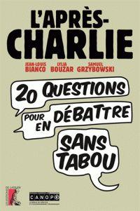 Jean-Louis Bianco et Lylia Bouzar - L'après Charlie - Vingt questions pour en débattre sans tabou.  http://hip.univ-orleans.fr/ipac20/ipac.jsp?session=14Y7A758G4032.1937&limitbox_1=LO01+%3D+ITIUF+or+SE01+%3D+ITIUF+or+%24LD6+%3D+RELEC&menu=search&aspect=subtab48&npp=10&ipp=25&spp=20&profile=scd&ri=1&source=~!la_source&index=.GK&term=L%27apr%C3%A8s+Charlie+-+Vingt+questions+pour+en+d%C3%A9battre+sans+tabou&x=0&y=0&aspect=subtab48