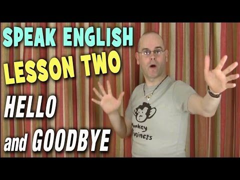 Learning English - Lesson Two (Hello/Goodbye) - YouTube