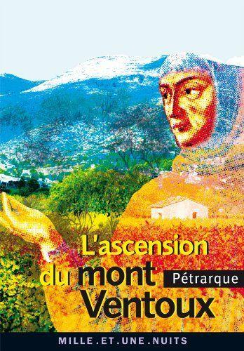L'Ascension du mont Ventoux de Pétrarque, http://www.amazon.fr/dp/B005OKPJ4I/ref=cm_sw_r_pi_dp_2jv.rb0XQ3BYV