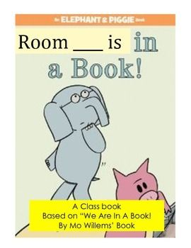 "Do your students LOVE Mo Willems books?!This is a printable cover and student page for a class book!  This is based on Mo Willem's classic, ""We Are In A Book!""  The cover has a blank for you to write ""Room 145"" or whatever your room # is for the cover."