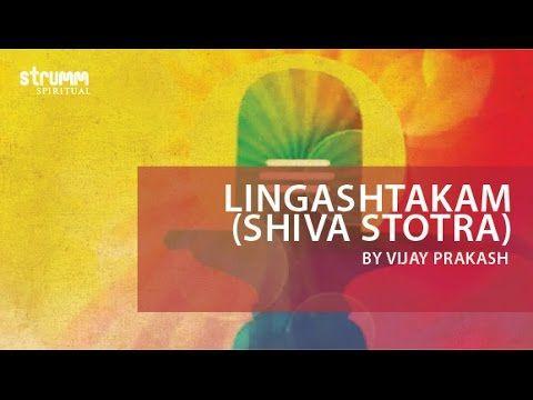 Lingashtakam (Shiva Stotra) by Vijay Prakash